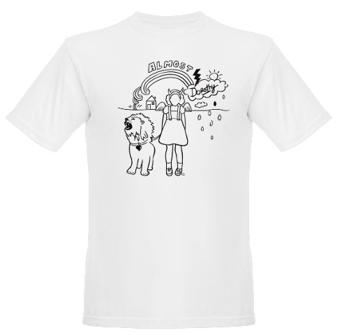 Almost Dorothy Graphic Tee Shirt